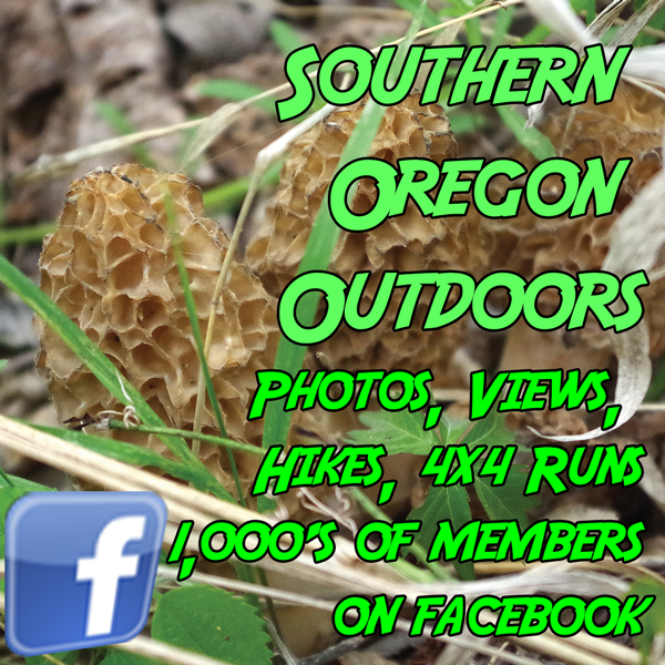 Southern Oregon Outdoors on Facebook https://www.facebook.com/groups/southernoregonoutdoors/